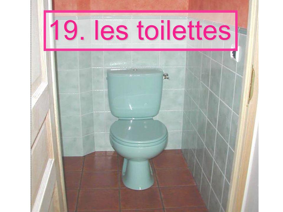 19. les toilettes