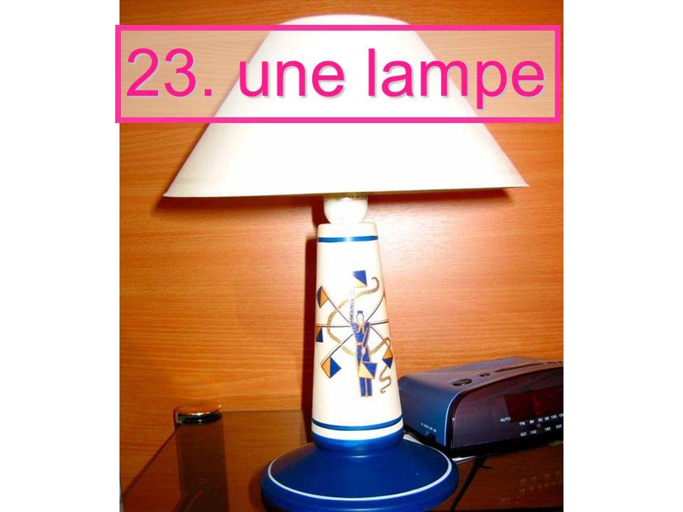 23. une lampe