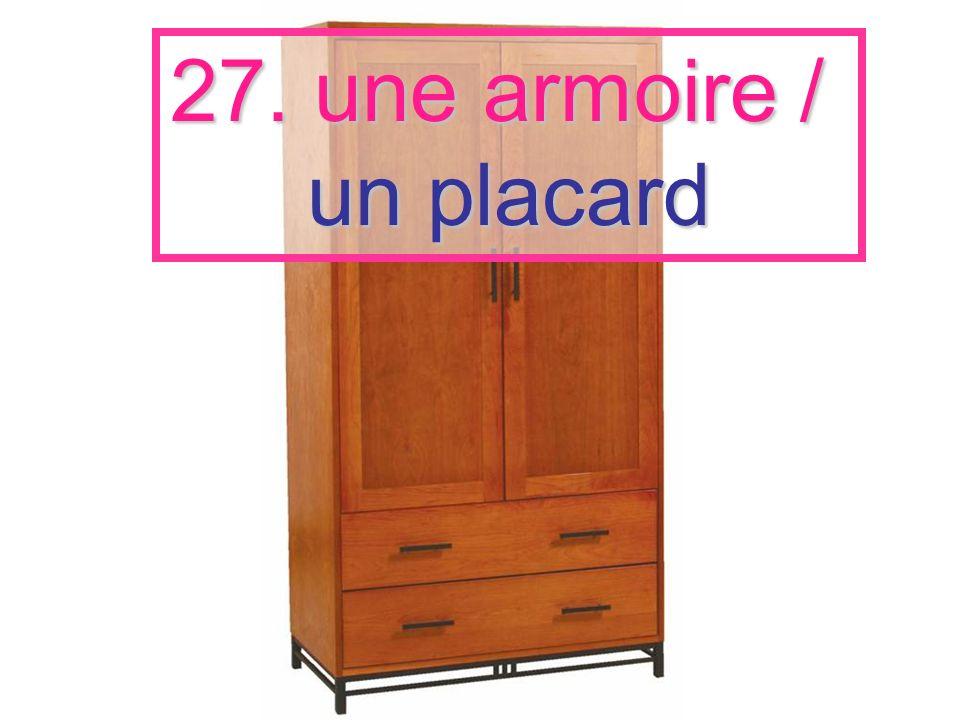 27. une armoire / un placard