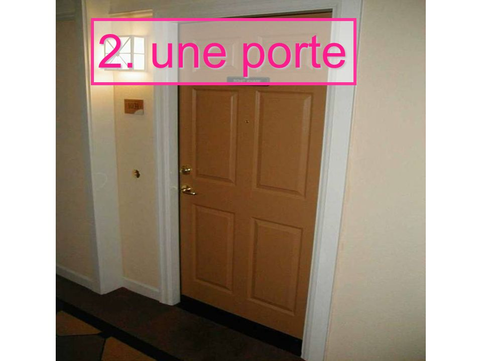 2. une porte