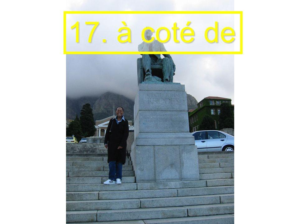 17. à coté de