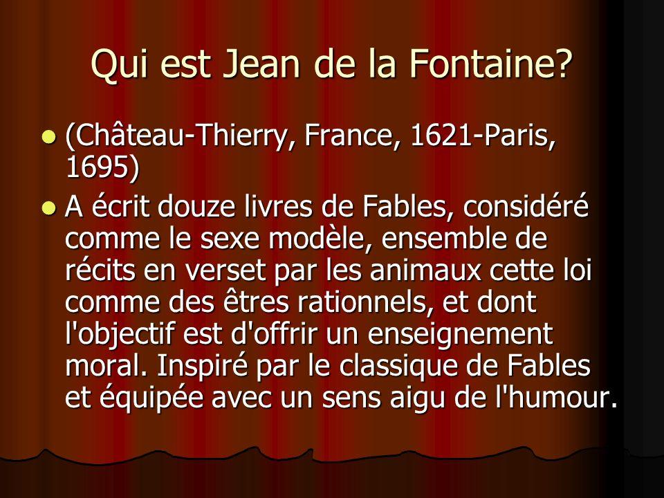 Qui est Jean de la Fontaine