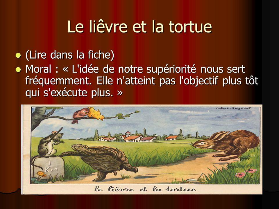 Le liêvre et la tortue (Lire dans la fiche)