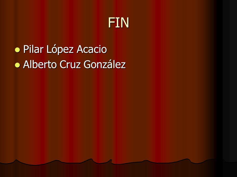 FIN Pilar López Acacio Alberto Cruz González
