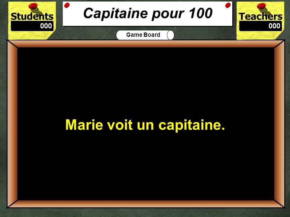 Capitaine pour 100 Marie voit un capitaine. 100.