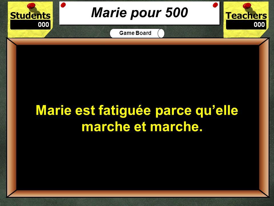 500 Marie pour 500 Marie est fatiguée parce qu'elle marche et marche.