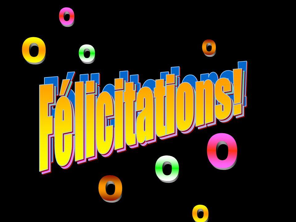 O Félicitations! Félicitations! Félicitations!