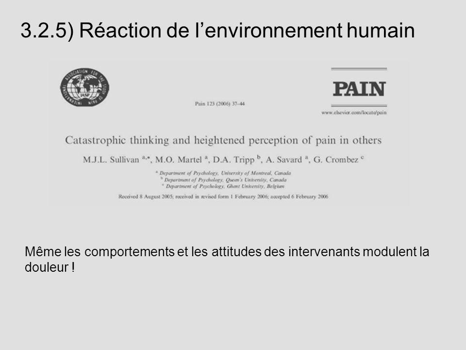 3.2.5) Réaction de l'environnement humain