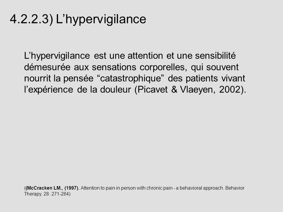 4.2.2.3) L'hypervigilance