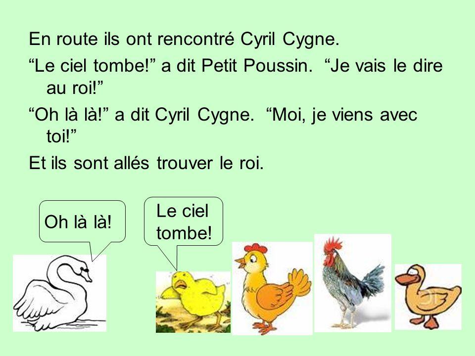 En route ils ont rencontré Cyril Cygne.