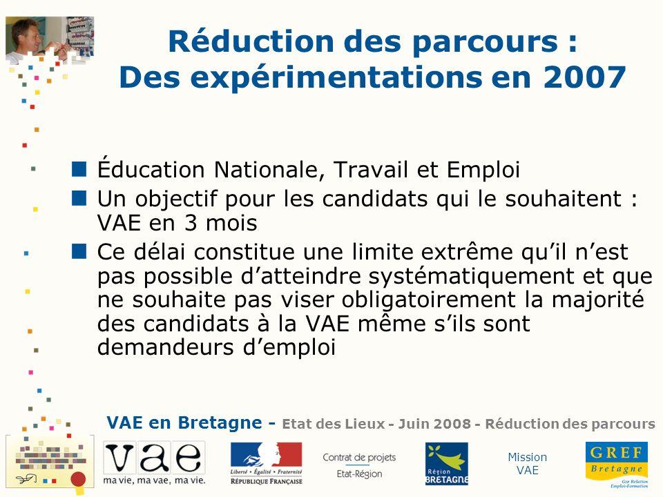 Réduction des parcours : Des expérimentations en 2007