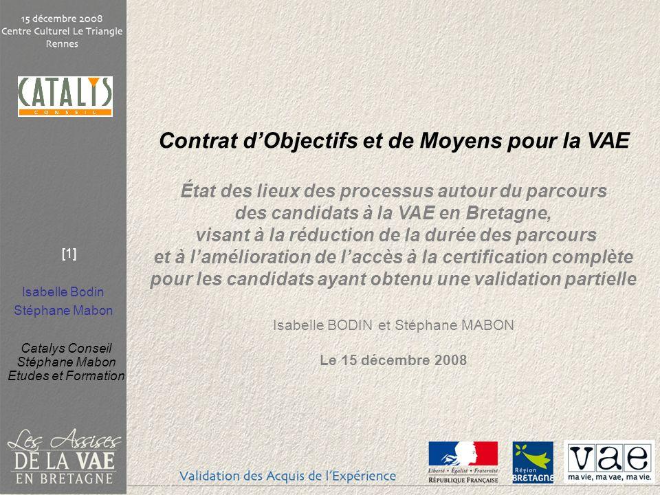 Contrat d'Objectifs et de Moyens pour la VAE