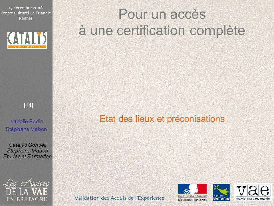 Pour un accès à une certification complète