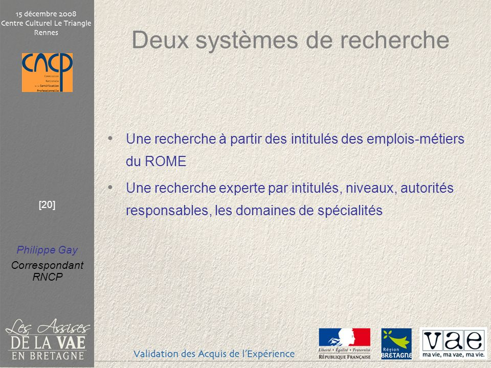 Deux systèmes de recherche