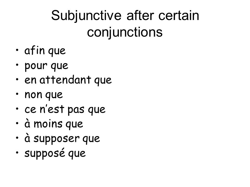 Subjunctive after certain conjunctions