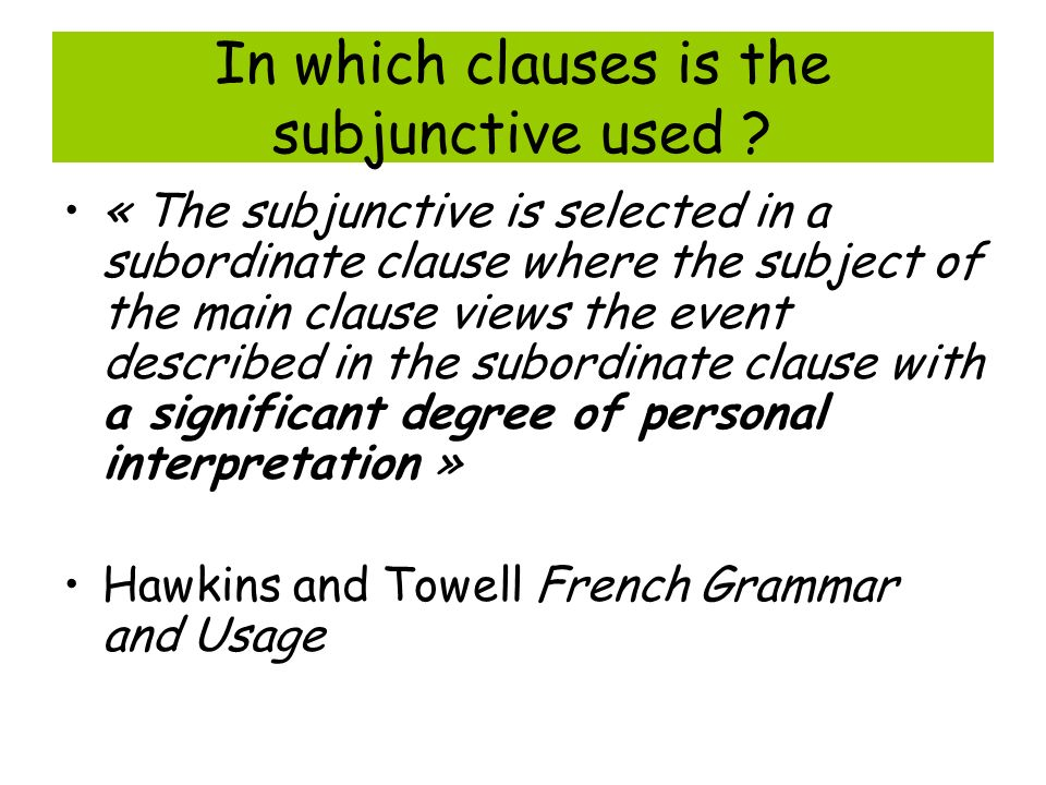In which clauses is the subjunctive used