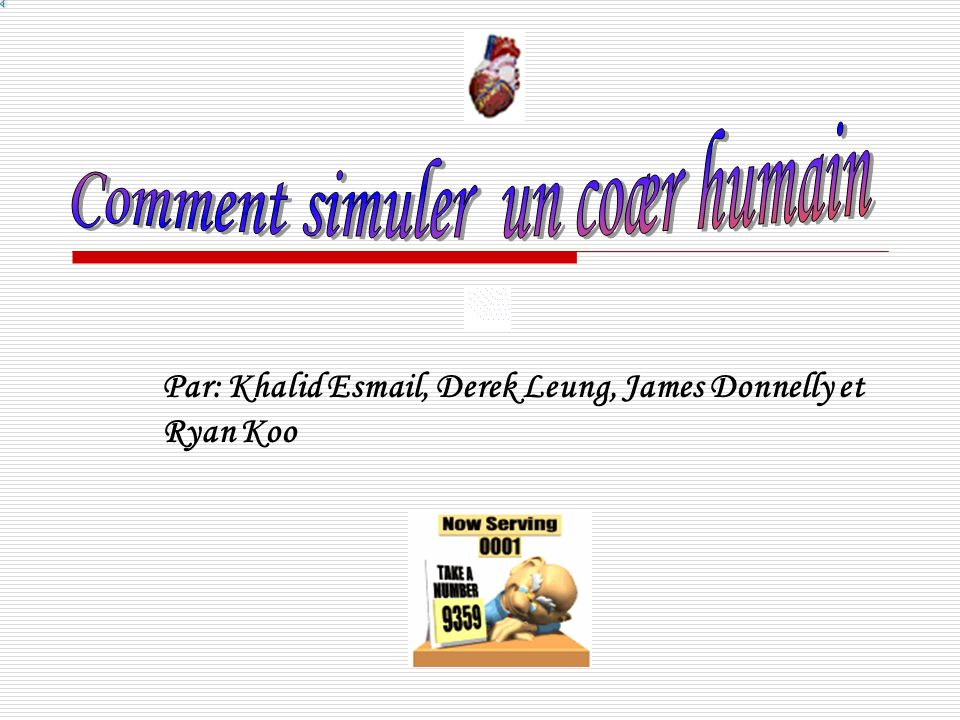 Par: Khalid Esmail, Derek Leung, James Donnelly et Ryan Koo