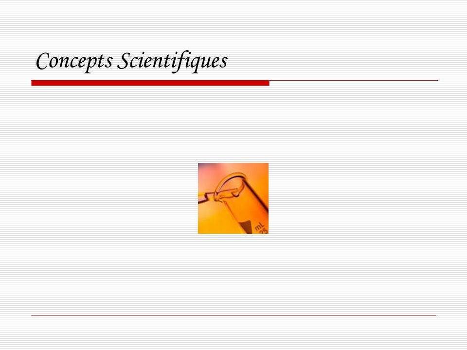 Concepts Scientifiques