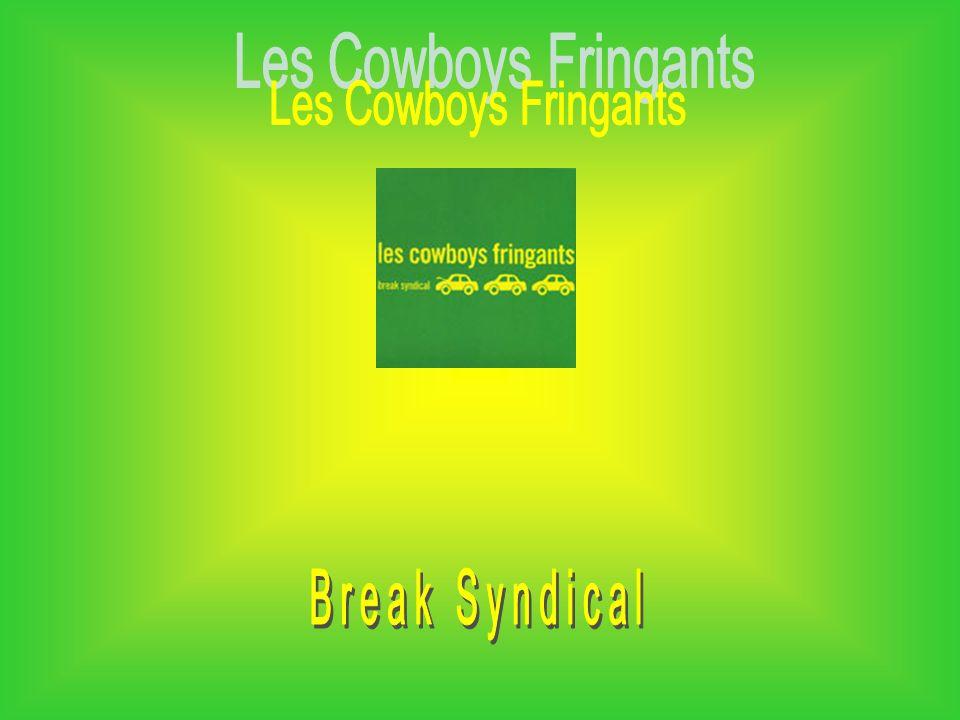 Les Cowboys Fringants Break Syndical
