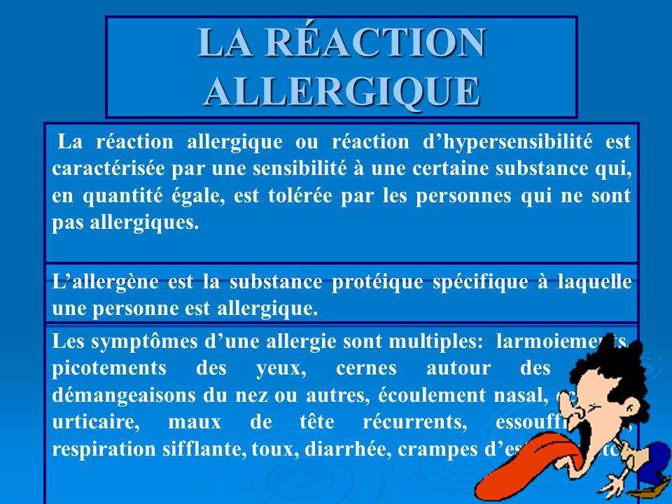 LA RÉACTION ALLERGIQUE