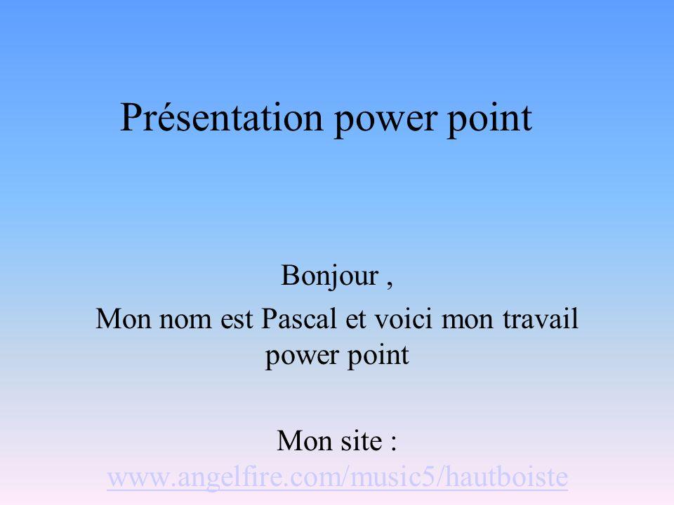 Présentation power point