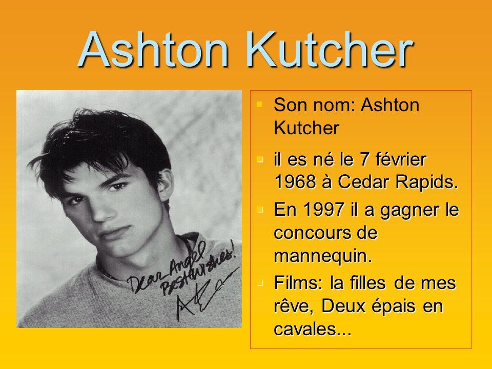 Ashton Kutcher Son nom: Ashton Kutcher