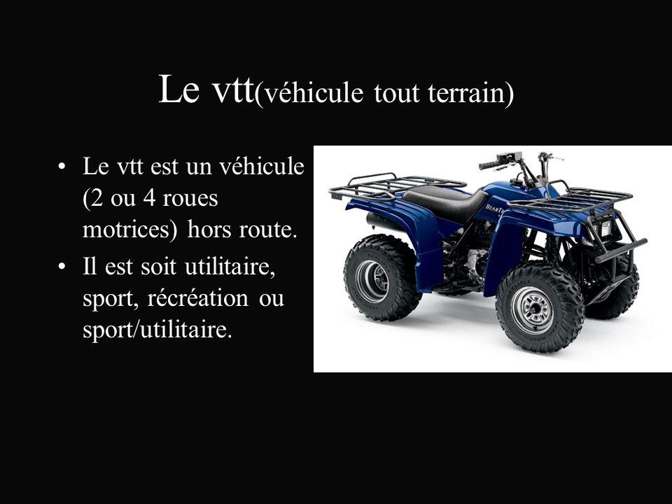 Le vtt(véhicule tout terrain)