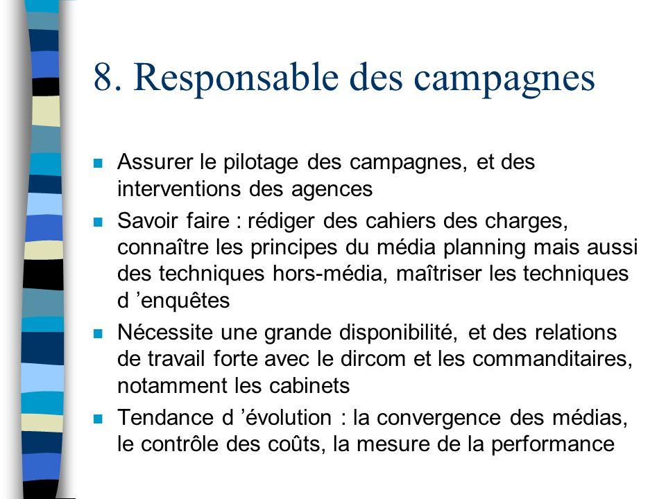 8. Responsable des campagnes