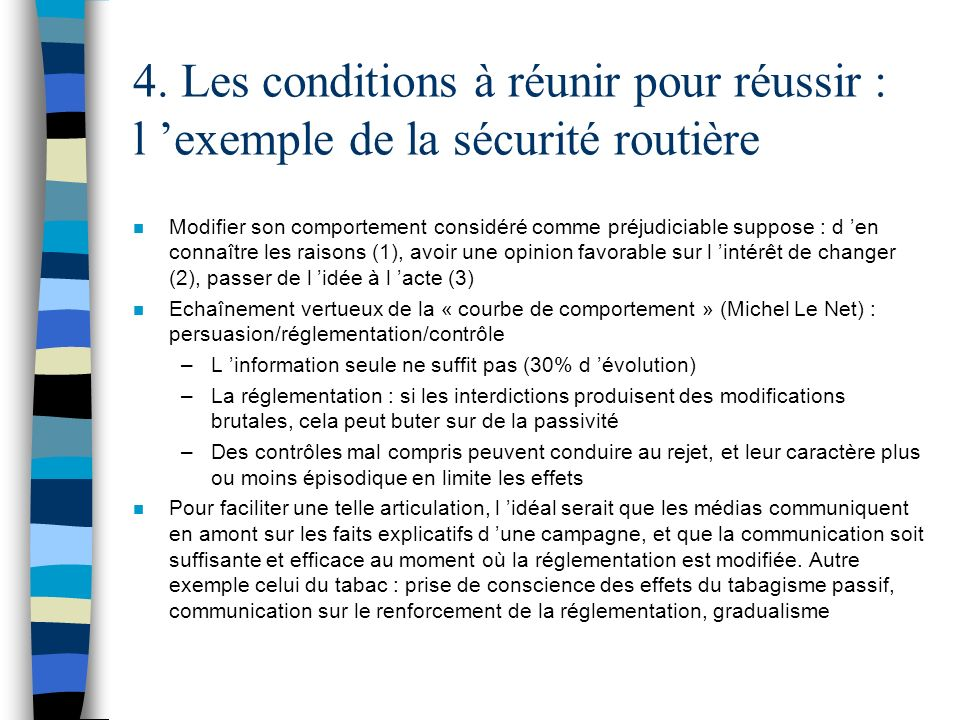 4. Les conditions à réunir pour réussir : l 'exemple de la sécurité routière