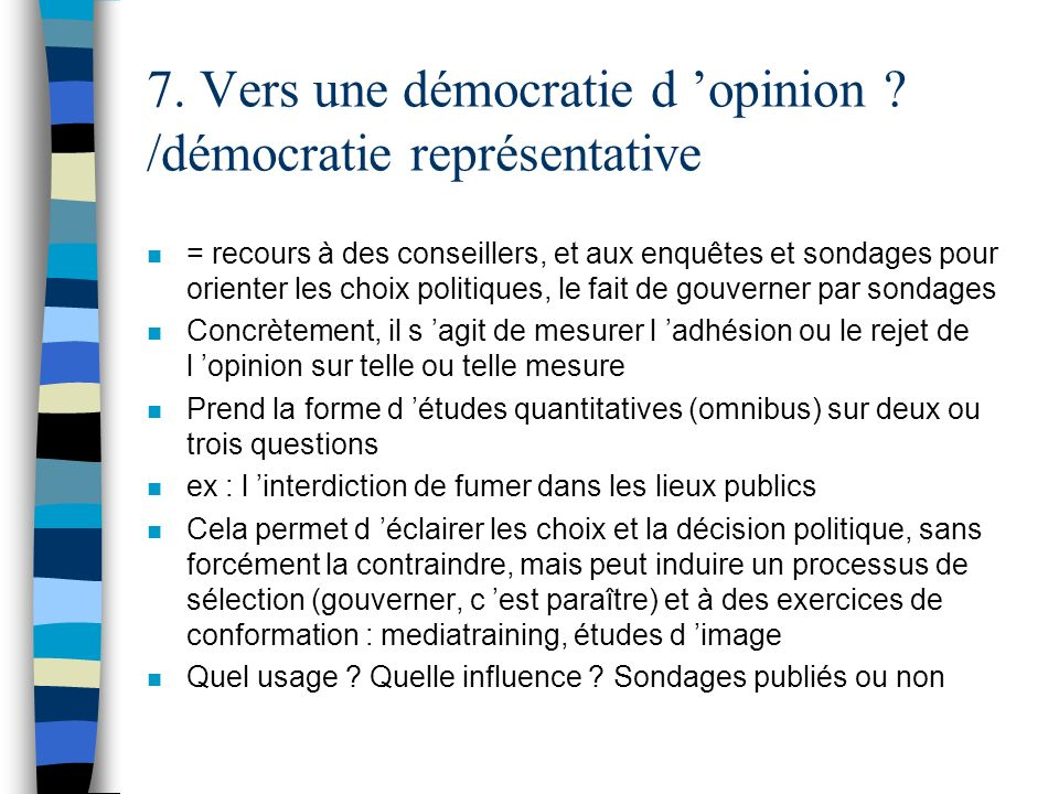 7. Vers une démocratie d 'opinion /démocratie représentative