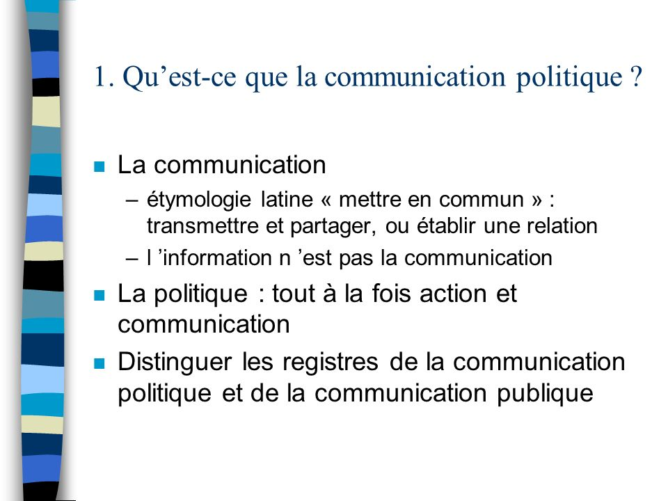 1. Qu'est-ce que la communication politique
