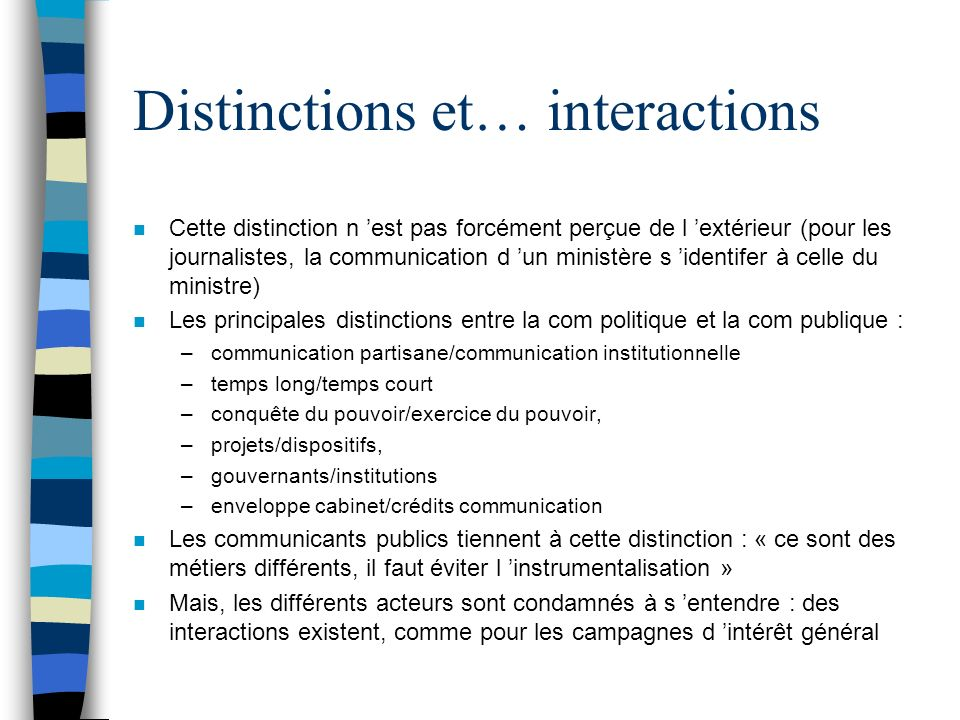 Distinctions et… interactions