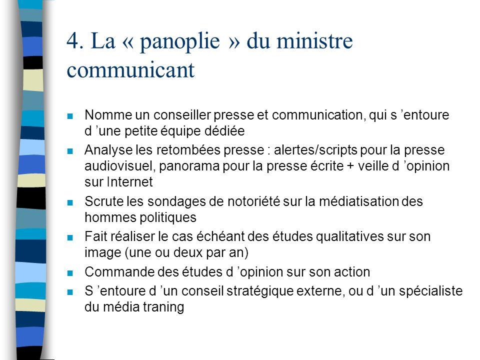 4. La « panoplie » du ministre communicant