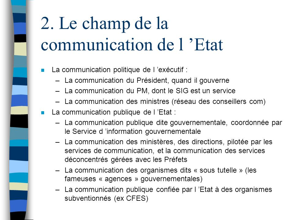 2. Le champ de la communication de l 'Etat