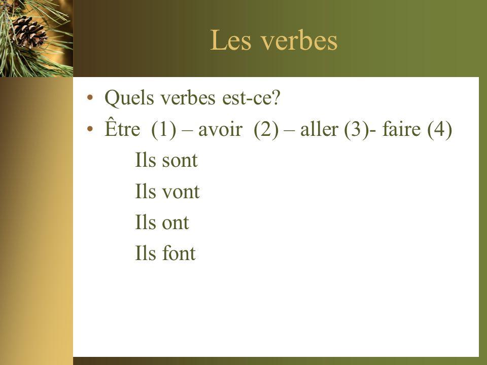 Les verbes Quels verbes est-ce