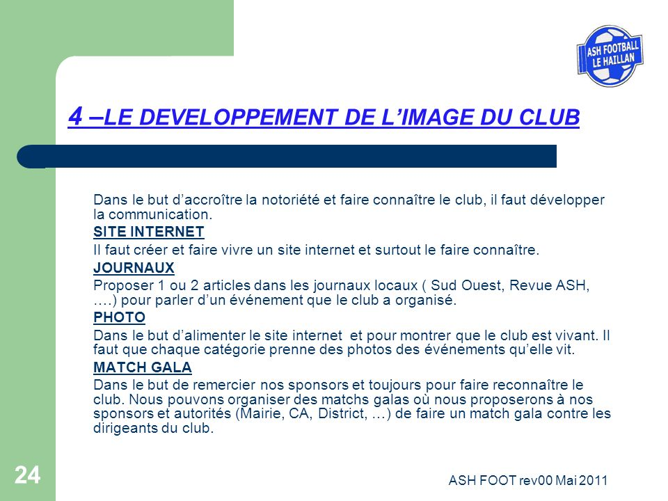 4 –LE DEVELOPPEMENT DE L'IMAGE DU CLUB