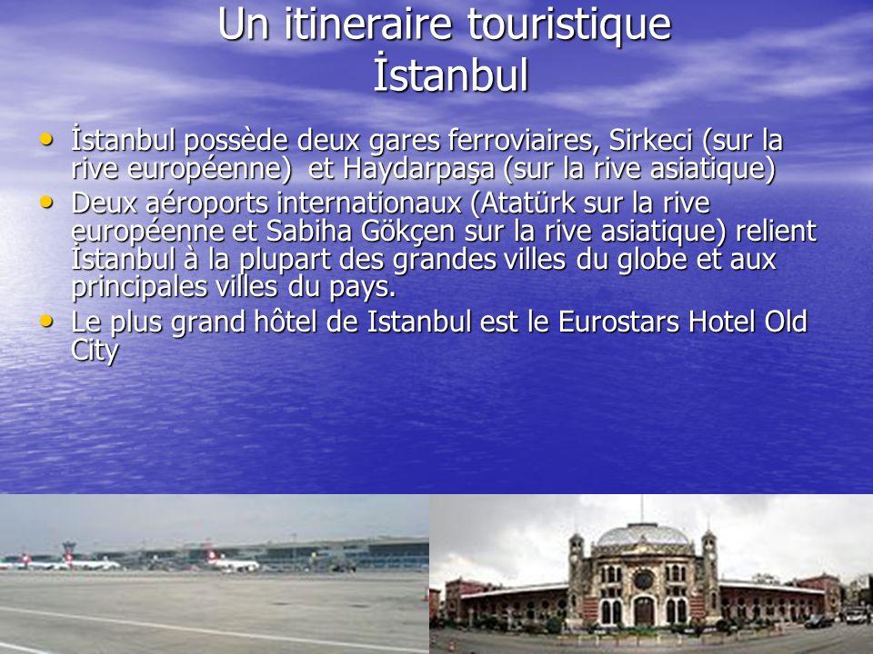 Un itineraire touristique İstanbul