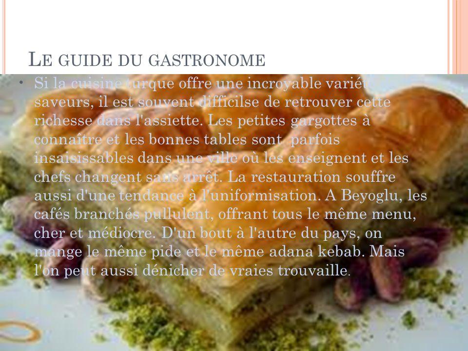 Le guide du gastronome