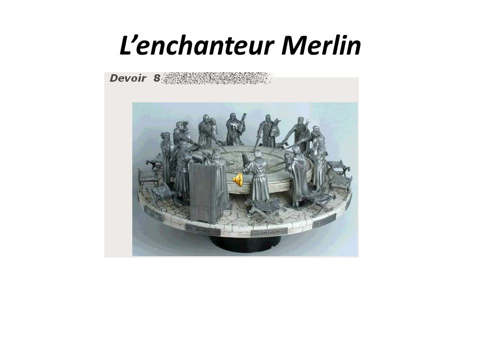 L'enchanteur Merlin