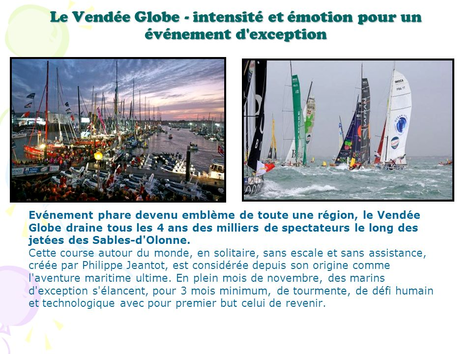 Le Vendée Globe - intensité et émotion pour un événement d exception