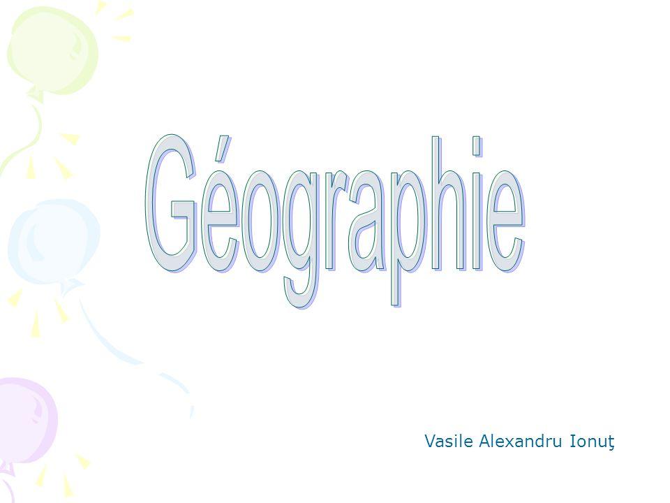 Géographie Vasile Alexandru Ionuţ