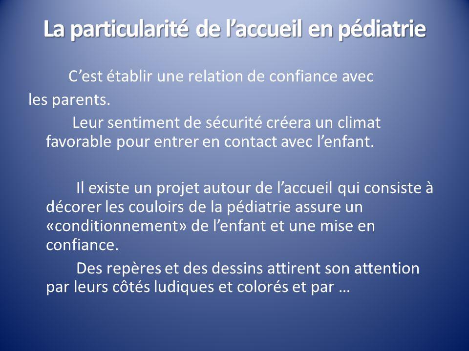 La particularité de l'accueil en pédiatrie