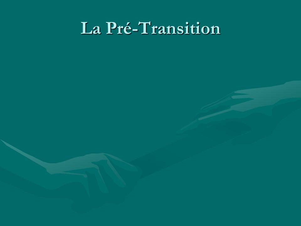 La Pré-Transition