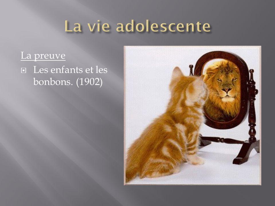 La vie adolescente La preuve Les enfants et les bonbons. (1902)