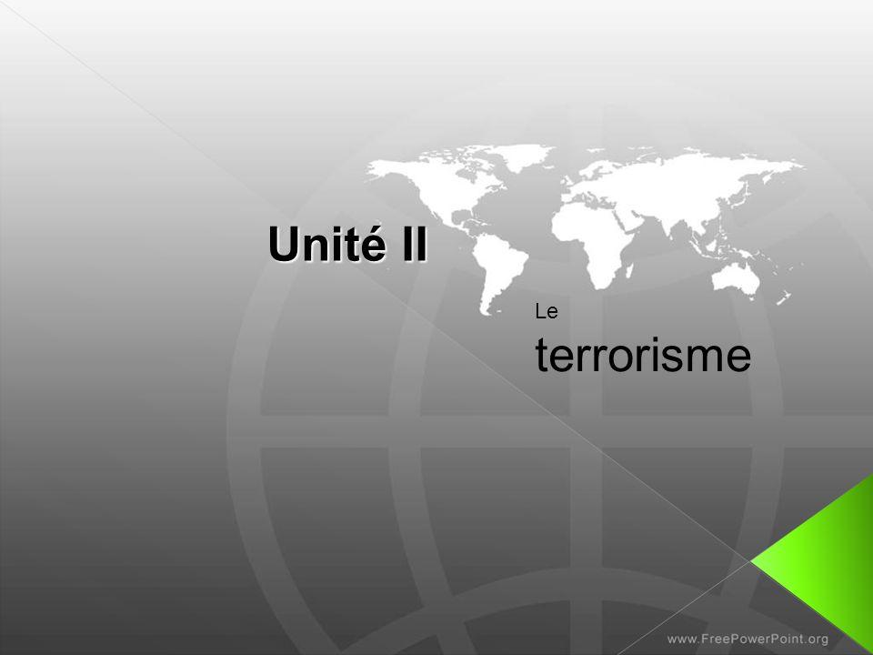 Unité II Le terrorisme