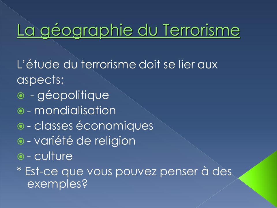La géographie du Terrorisme