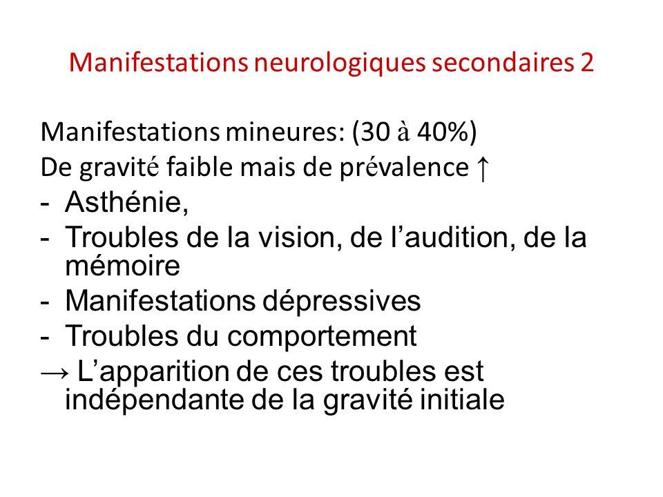 Manifestations neurologiques secondaires 2