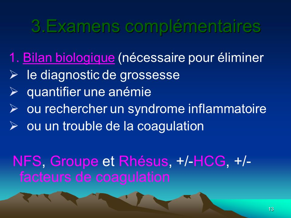 3.Examens complémentaires