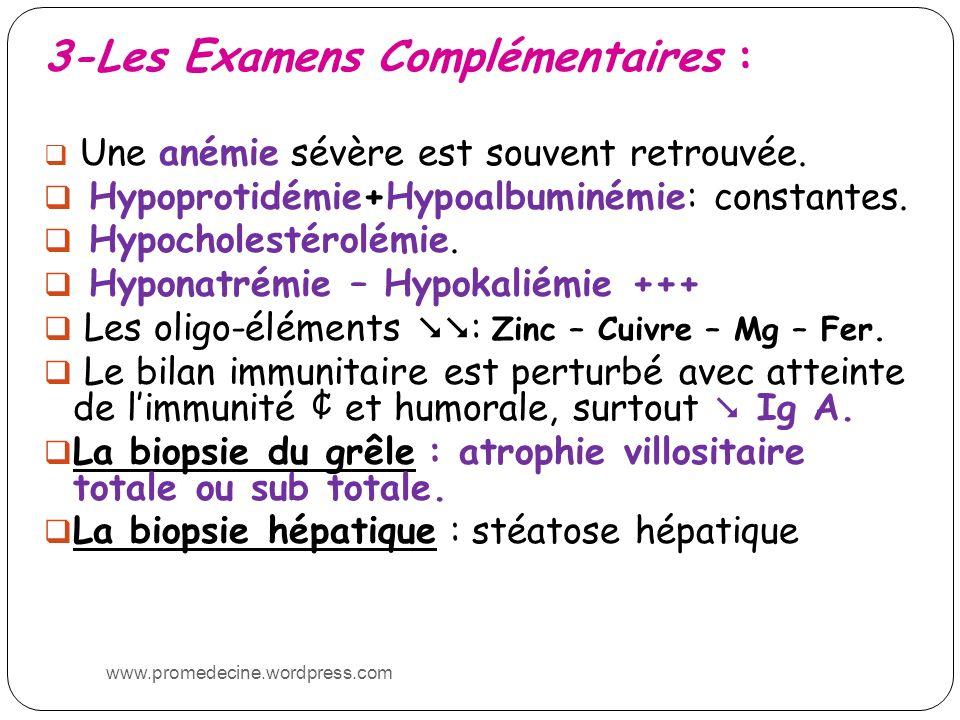 3-Les Examens Complémentaires :