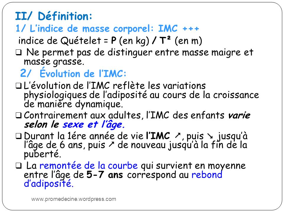 II/ Définition: 2/ Évolution de l'IMC: